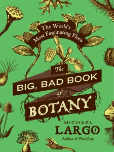 The Big, Bad Book of Botany Book Cover