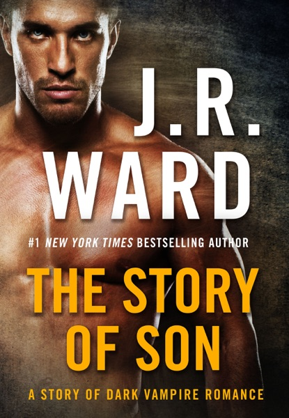 The Story of Son - J.R. Ward book cover