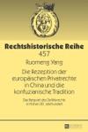 Die Rezeption Der Europischen Privatrechte In China Und Die Konfuzianische Tradition