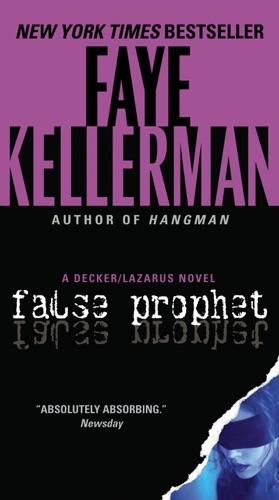 Faye Kellerman - False Prophet