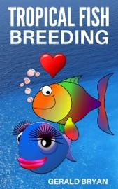 TROPICAL FISH BREEDING