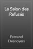 Fernand Desnoyers - Le Salon des Refusés artwork
