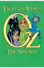 The Enchanted Apples Of OZ