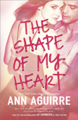 The Shape of My Heart Book Cover