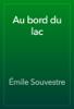 Г‰mile Souvestre - Au bord du lac artwork
