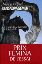 L'ensauvagement Prix Fémina Essai 2005