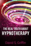 The Real Truth About Hypnotherapy