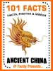 101 Facts... Ancient China: History Books for Kids