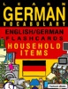 Learn German Vocabulary: English/German Flashcards - Household Items