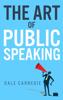 Dale Carnegie & Wyatt North - The Art of Public Speaking artwork