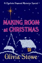 Making Room at Christmas ( A Charlotte Diamond Mysteries Special)