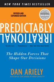 Predictably Irrational, Revised and Expanded Edition book