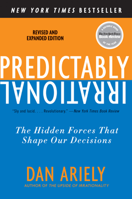 Predictably Irrational, Revised and Expanded Edition - Dr. Dan Ariely book