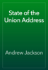 Andrew Jackson - State of the Union Address artwork