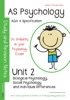 AQA (A) AS Psychology Unit 2: Biological Psychology, Social Psychology, Individual Differences (AQA 'A')