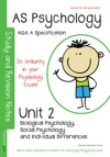 AQA A AS Psychology Unit 2 Biological Psychology Social Psychology Individual Differences AQA A