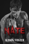 Nate: Prequel to Beautiful Ruin