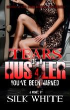 Tears Of A Hustler PT 4