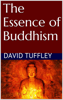 David Tuffley - The Essence of Buddhism  artwork