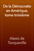 Alexis de Tocqueville - De la Démocratie en Amérique, tome troisième artwork