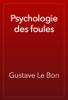 Gustave Le Bon - Psychologie des foules artwork