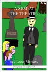 A Seat At The Theatre Midnight Ghosts Book 2