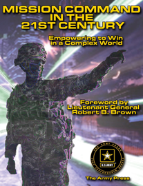 Mission Command in the 21st Century