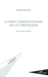 Le Droit Constitutionnel De La Ve R Publique