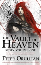 The Vault of Heaven: Story Volume One