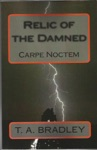 Relic Of The Damned Carpe Noctem