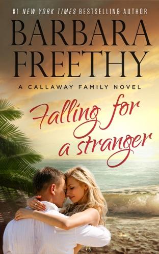 Barbara Freethy - Falling for a Stranger