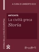 Antichità - La civiltà greca - Storia