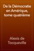 Alexis de Tocqueville - De la Démocratie en Amérique, tome quatrième artwork