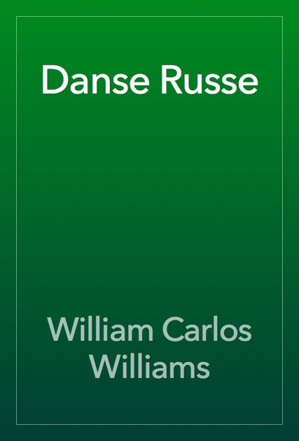 danse russe william carlos williams