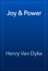 Henry Van Dyke - Joy & Power artwork