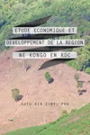 Etude Economique Et Developpement De La Region Ne Kongo En Rdc