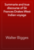 Walter Bigges - Summarie and true discourse of Sir Frances Drakes West Indian voyage artwork