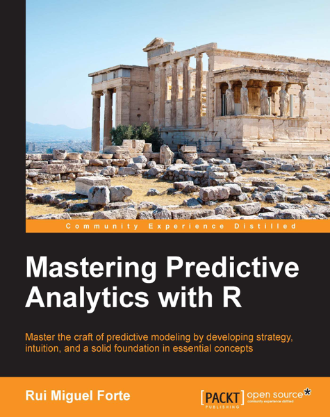 Download Mastering Predictive Analytics with R PDF Full