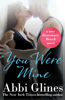 Abbi Glines - You Were Mine artwork
