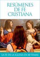 Resúmenes de fe cristiana