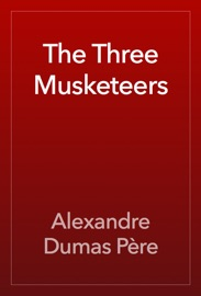 The Three Musketeers - Alexandre Dumas Book