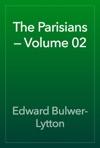 The Parisians  Volume 02