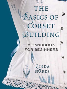 The Basics of Corset Building Book Cover