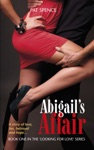 Abigails Affair Book One In The Looking For Love Series