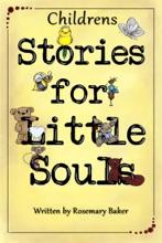 Childrens Stories for Little Souls