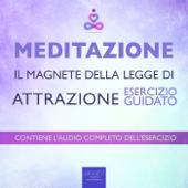 Meditazione – Il magnete della Legge di Attrazione Book Cover