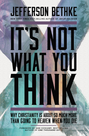 It's Not What You Think - Jefferson Bethke