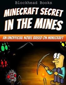 Minecraft Secret In The Mines