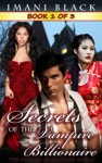 Secrets Of The Vampire Billionaire - Book 1