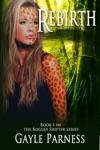 Rebirth Book 1 Rogues Shifter Series